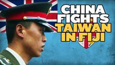 China Fights Taiwan in Fiji