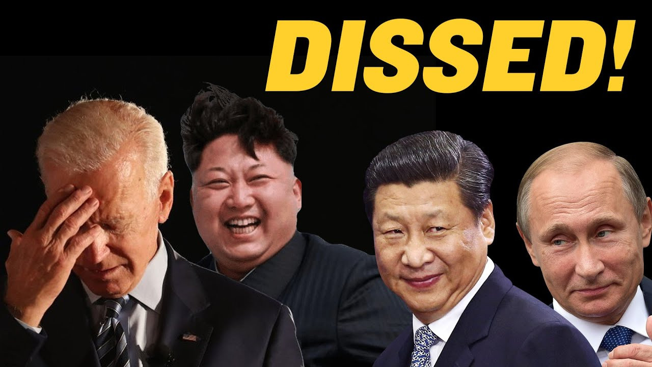 Biden DISSED By China, Russia, North Korea