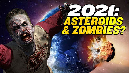 2021 Nostradamus Predictions: Asteroids and Zombies