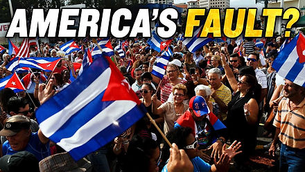 Are the Cuban Protests America's Fault?