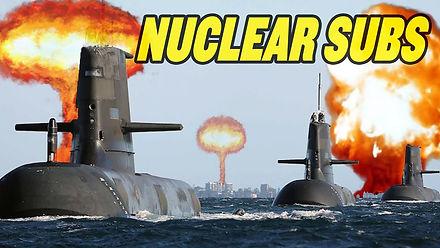 Australia's New Nuclear Submarines Target China