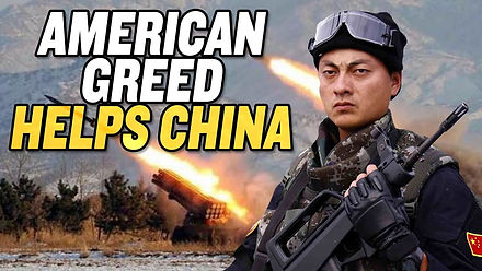 American Greed Helps China's Military Rise