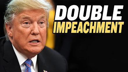 Trump Impeached Again—Will It Backfire?