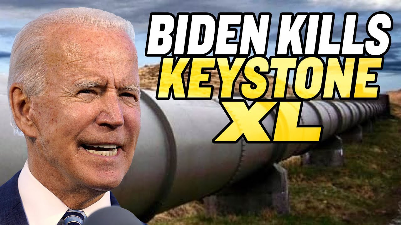 Biden Kills Keystone XL Pipeline