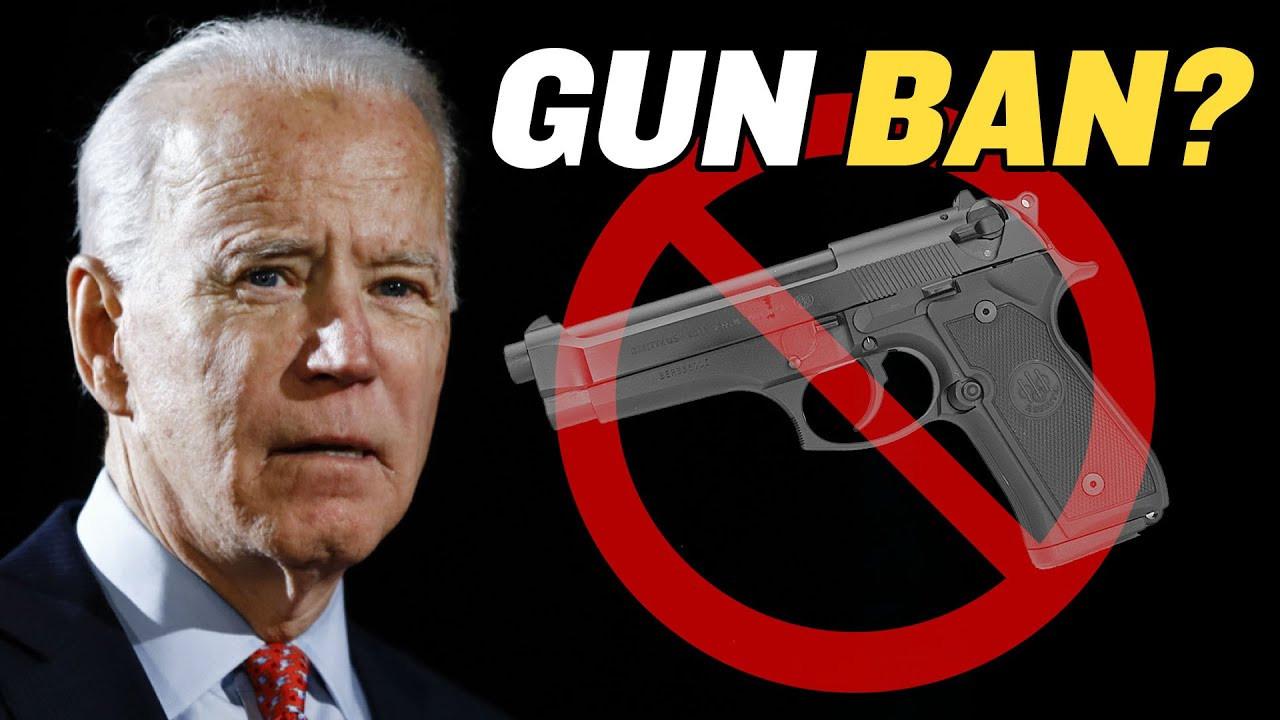 Is Biden Trying to Ban Guns?