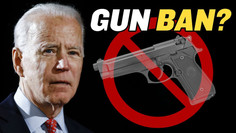 Is Biden Trying to Ban Guns?