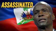 Haitian President ASSASSINATED