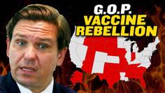 Vaccine Mandate Rebellion! Republican Governors Fight Back