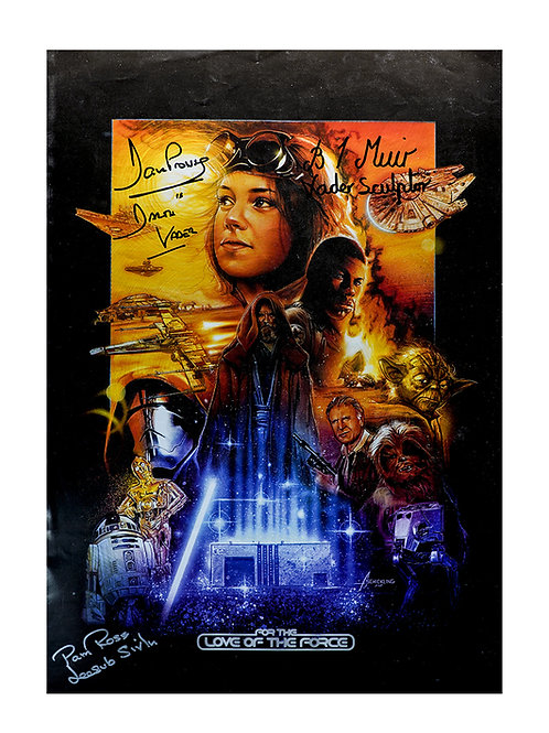 A3 For the Love of the Force 2015 Poster Signed by Prowse, Rose & Muir
