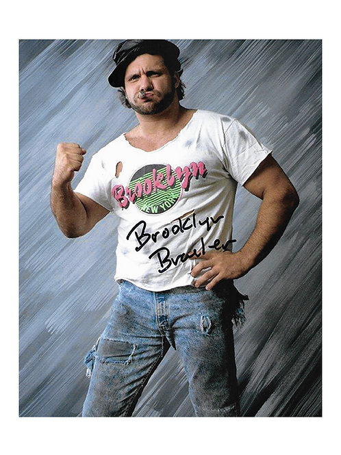 8x10 Print Signed by Wrestling Superstar The Brooklyn Brawler
