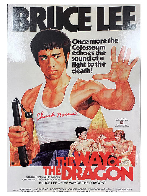 A3 The Way of The Dragon Poster Signed by Chuck Norris