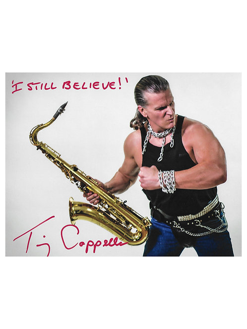 """10x8 Print Signed by Tim Cappello With """"I Still Believe"""" Quote"""