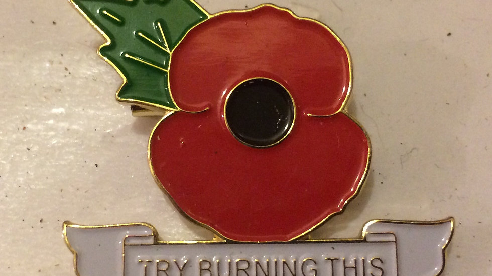 Try Burning This Poppy Badge