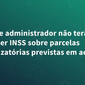 Hotel e administrador não terão de recolher INSS sobre parcelas indenizatórias previstas em acordo