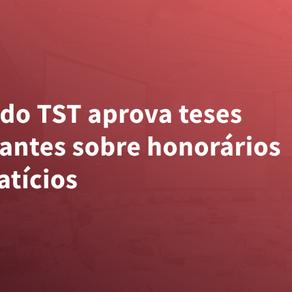 Pleno do TST aprova teses vinculantes sobre honorários advocatícios