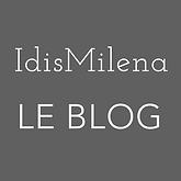 le blog d'idis, idis, idismilena,blog