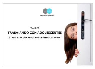 """Taller """"Trabajando con adolescentes. Claves para una ayuda eficaz desde la familia"""""""