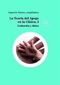 La teoria del apego en la practica clini