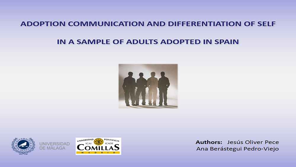 International Conference on Adoption Research Jesus Oliver Pece differentiation of self adult attachment family functioning adoption communication adult adoptees