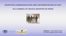 Comunicación sobre adopción y diferenciación del self en una muestra de adultos adoptados en España