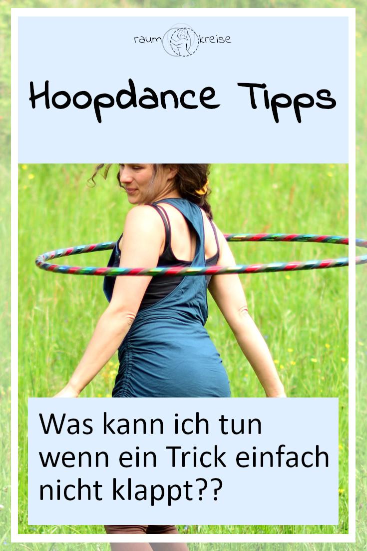 Hoopdance Tipps was kann ich tun wenn es nicht klappt