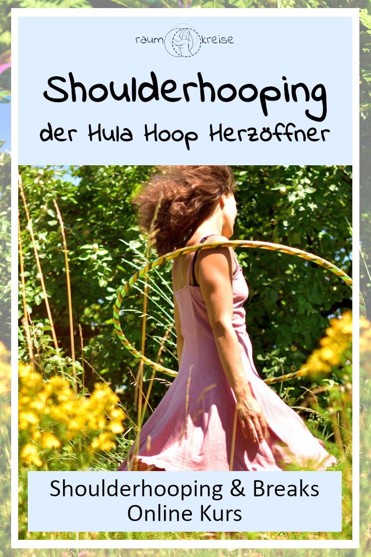 shoulderhooping brust und herzöffner Hoopdance trick
