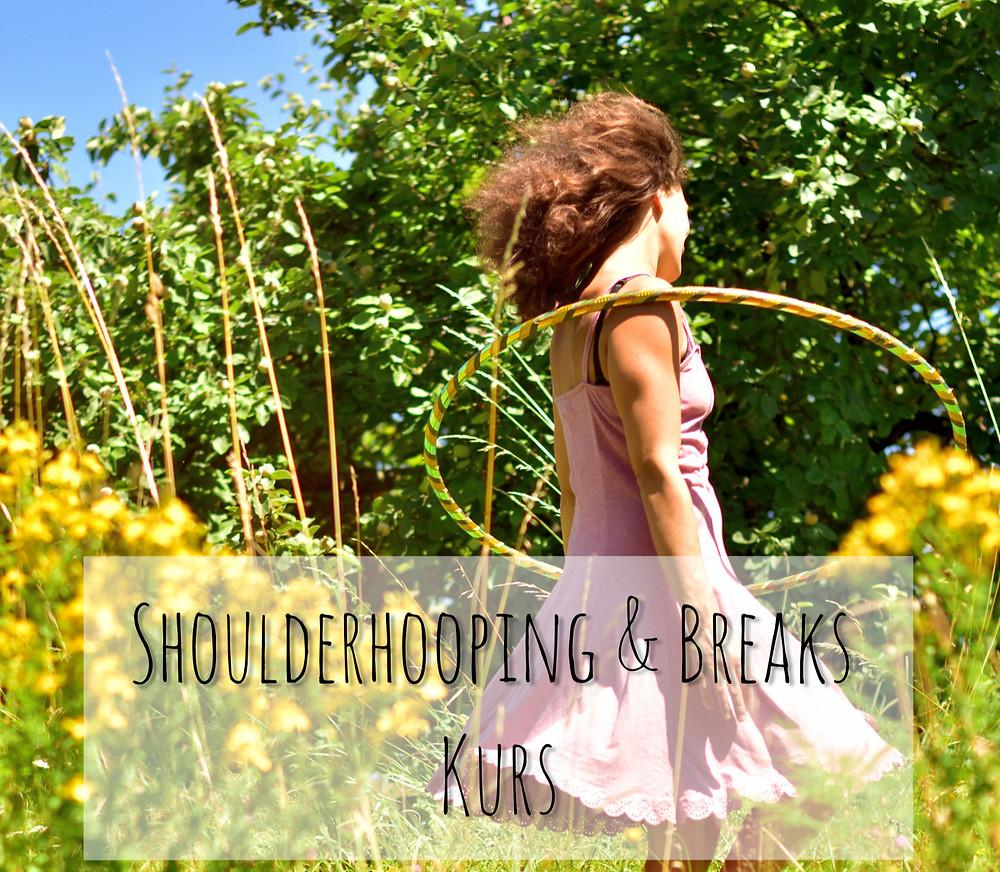 Shoulderhooping Hoopbreaks Online Kurs Hoopdance