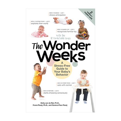 The Wonder Weeks : A Stress-Free Guide to Your Baby's Behavior