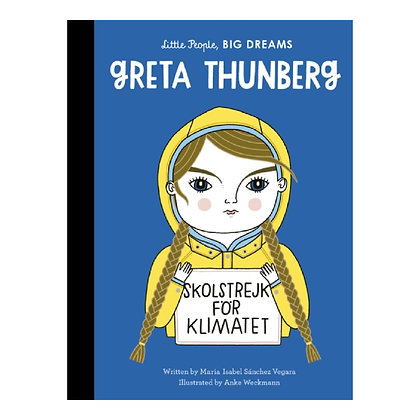 Little People, BIG DREAMS: Greta Thunberg
