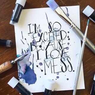 I Love Mess