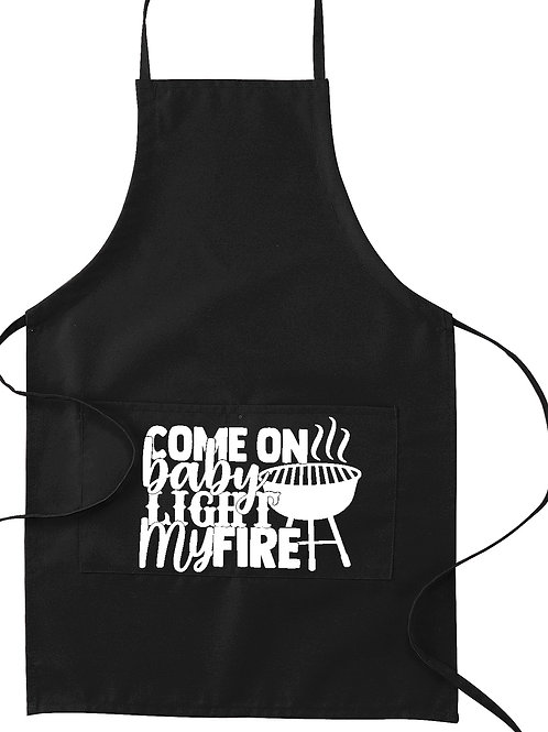Come on Baby Light My Fire Apron