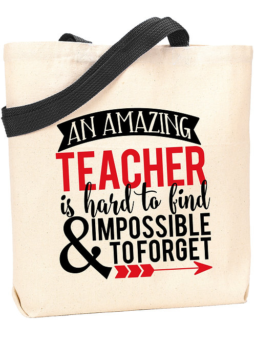 An Amazing Teacher is Hard to Find Tote