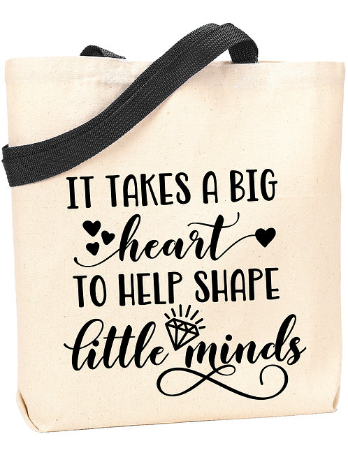 Big Heart to Shape Little Minds Tote