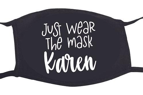 Just wear the mask, Karen!