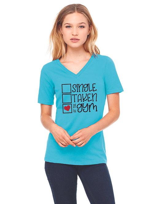 Single, Taken, at the Gym T-Shirt