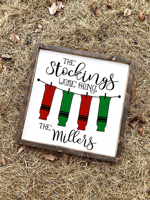 PERSONALIZED Stockings Hung - Socks Sign