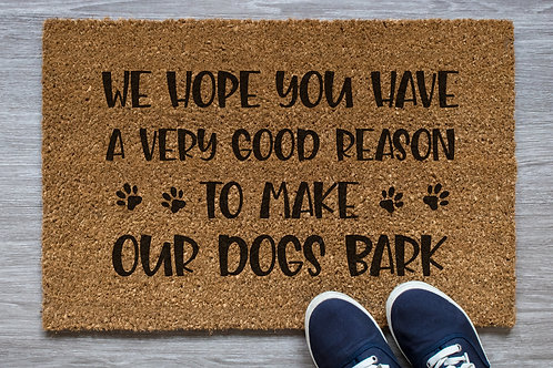 Good Reason to Make Our Dogs Bark Doormat