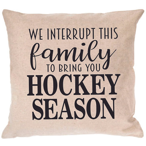 We Interrupt this Family Hockey Pillow