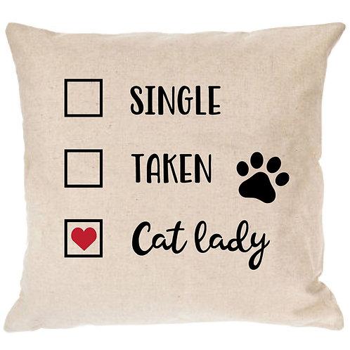 Single, Taken...Cat Lady Pillow