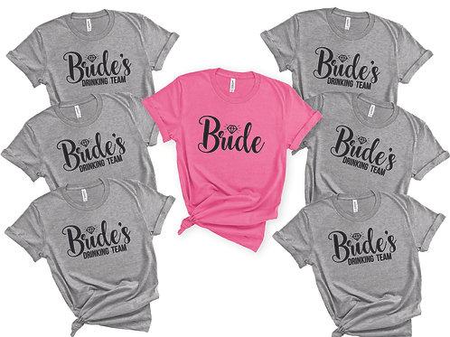 Bride & Bride's Drinking Team Shirts