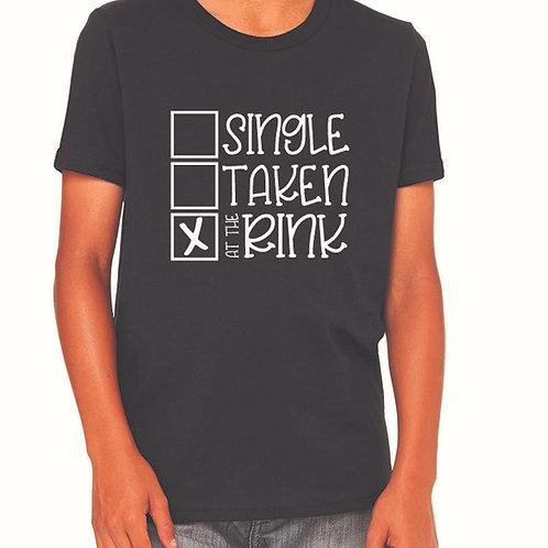 Single, Taken, at the Rink T-Shirt