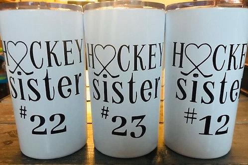 HOCKEY SISTER Tumbler