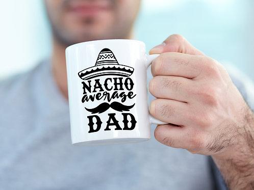Nacho Average Dad Mug