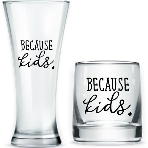 Because Kids Drinking Glass