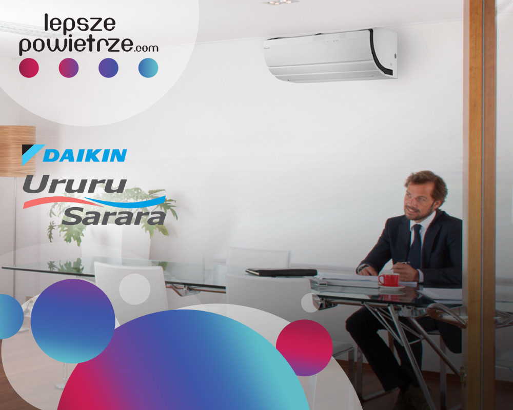 Montaż klimatyzacji - Daikin Ururu Sarara