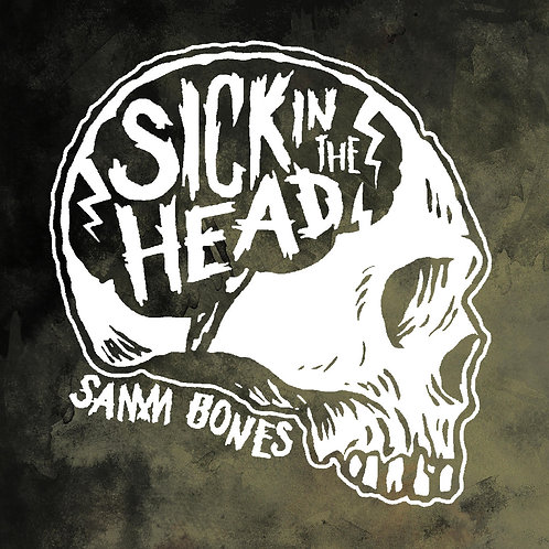 Sick in the Head Full Length Album