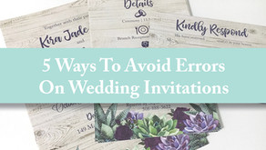 5 Ways To Avoid Errors On Wedding Invitations
