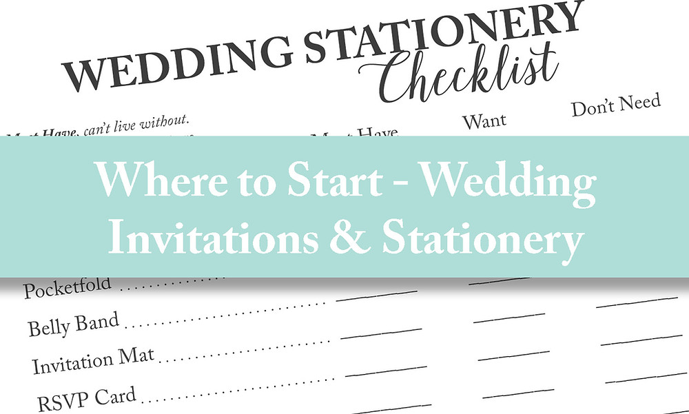 Where to start with your wedding invitations and stationery