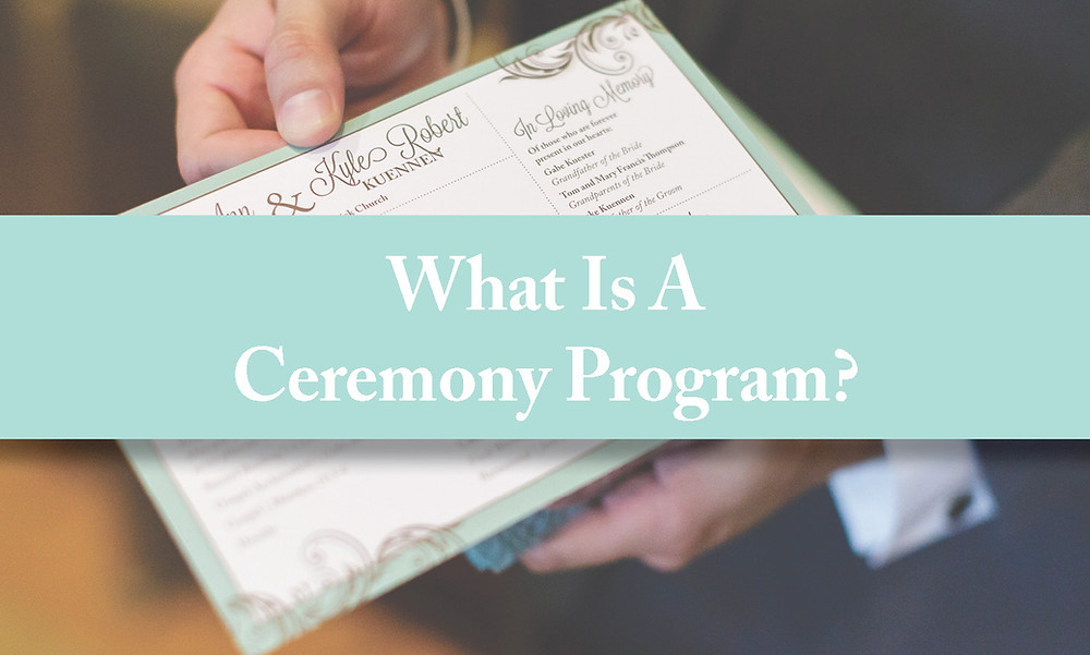 What is a ceremony program?