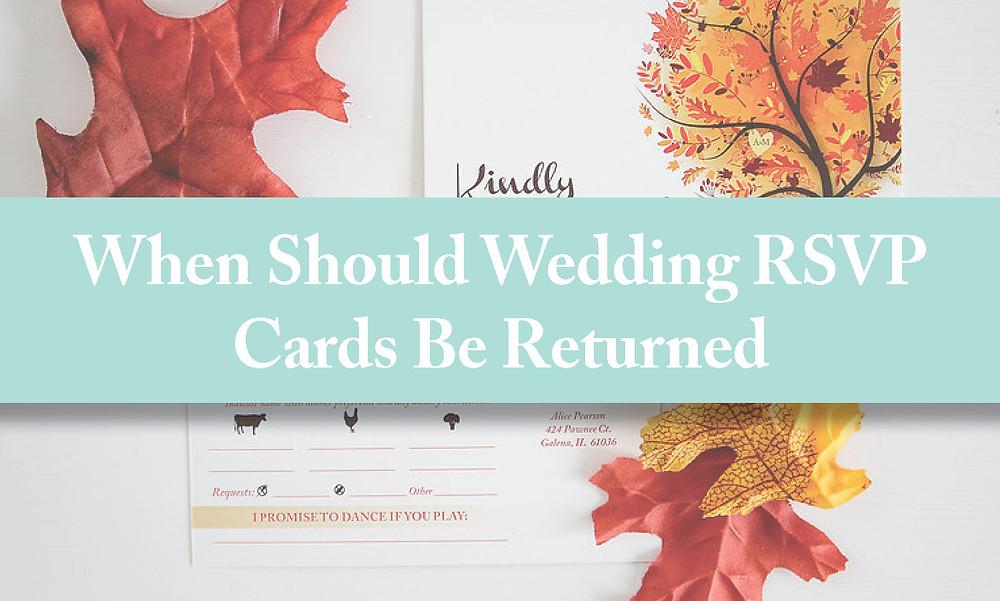 When should wedding rsvp cards be returned.